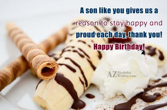 A son like you gives us a… - AZBirthdayWishes.com