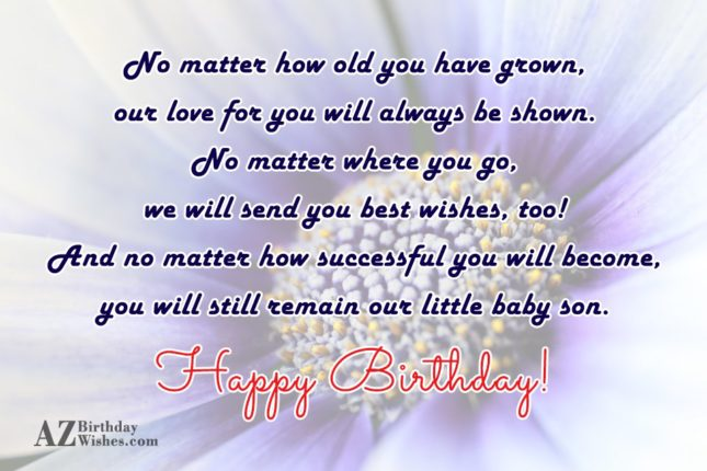 No matter how old you have grown,… - AZBirthdayWishes.com
