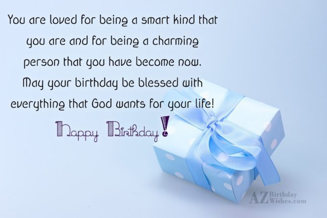 You are loved for being a smart… - AZBirthdayWishes.com