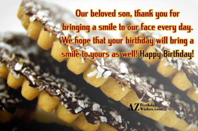 Our beloved son, thank you for bringing… - AZBirthdayWishes.com
