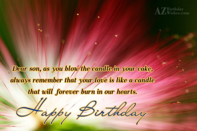 Dear son, as you blow the candle… - AZBirthdayWishes.com