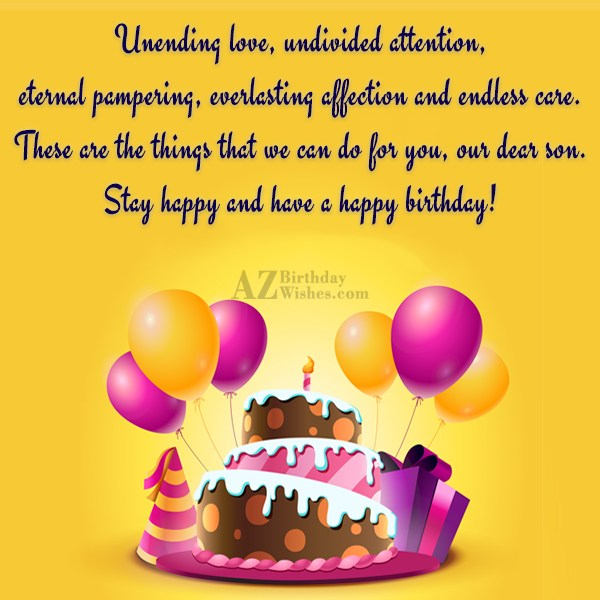 Unending love, undivided attention, eternal pampering, everlasting… - AZBirthdayWishes.com