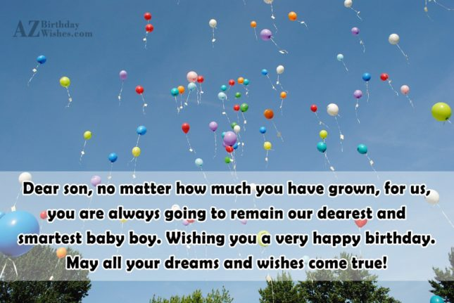 Dear son, no matter how much you… - AZBirthdayWishes.com