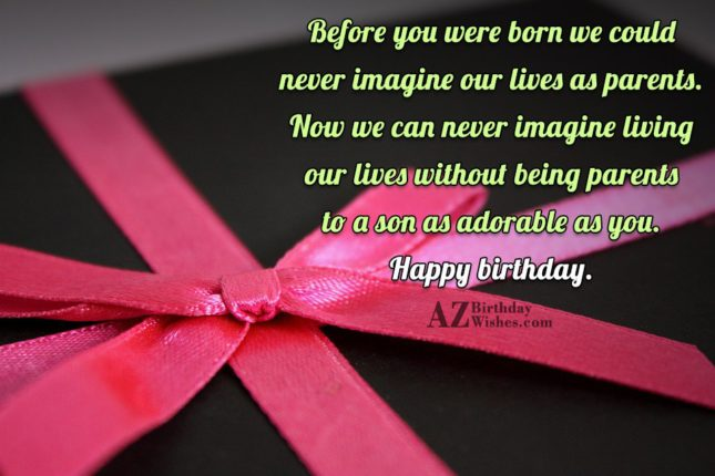 Before you were born we could never… - AZBirthdayWishes.com