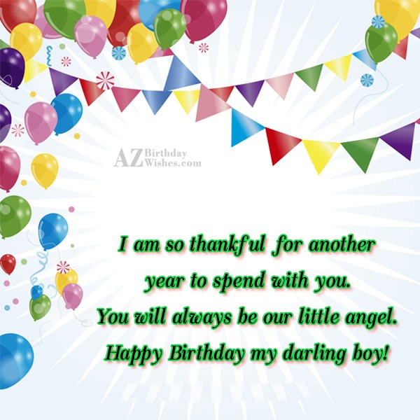 I am so thankful for another year… - AZBirthdayWishes.com