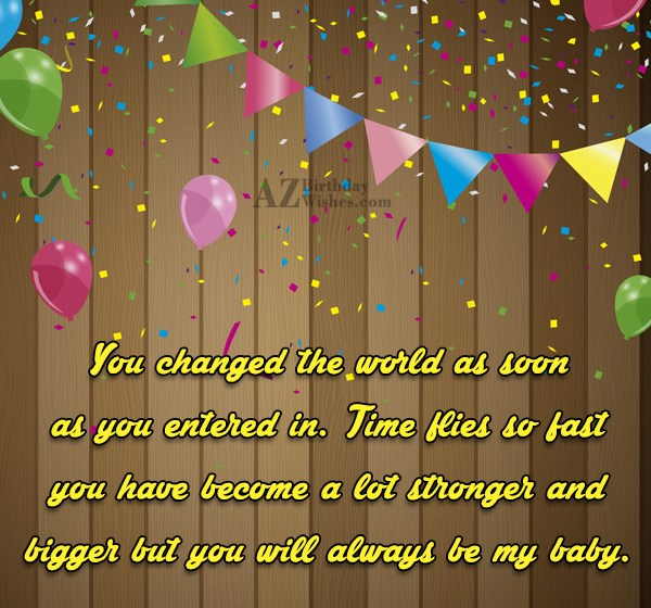 You changed the world as soon as… - AZBirthdayWishes.com