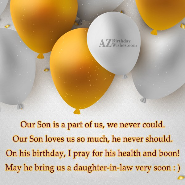Our Son is a part of us,… - AZBirthdayWishes.com
