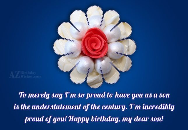To merely say I'm so proud to… - AZBirthdayWishes.com
