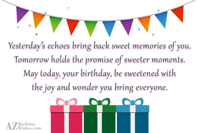 Yesterday's echoes bring back sweet memories of… - AZBirthdayWishes.com