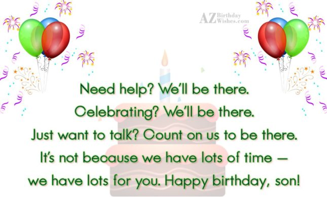 Need help? We'll be there. Celebrating? We'll… - AZBirthdayWishes.com