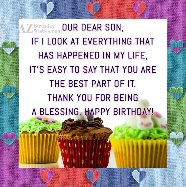 Our dear son, if I look at… - AZBirthdayWishes.com