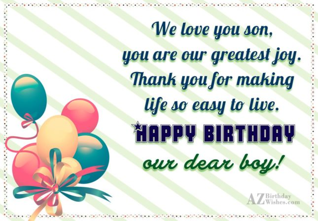 We love you son, you are our… - AZBirthdayWishes.com