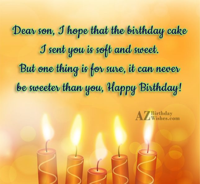 Dear son, I hope that the birthday… - AZBirthdayWishes.com