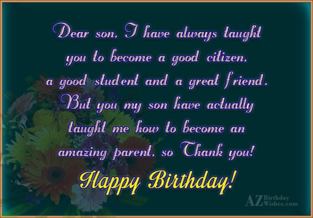 Dear son, I have always taught you… - AZBirthdayWishes.com