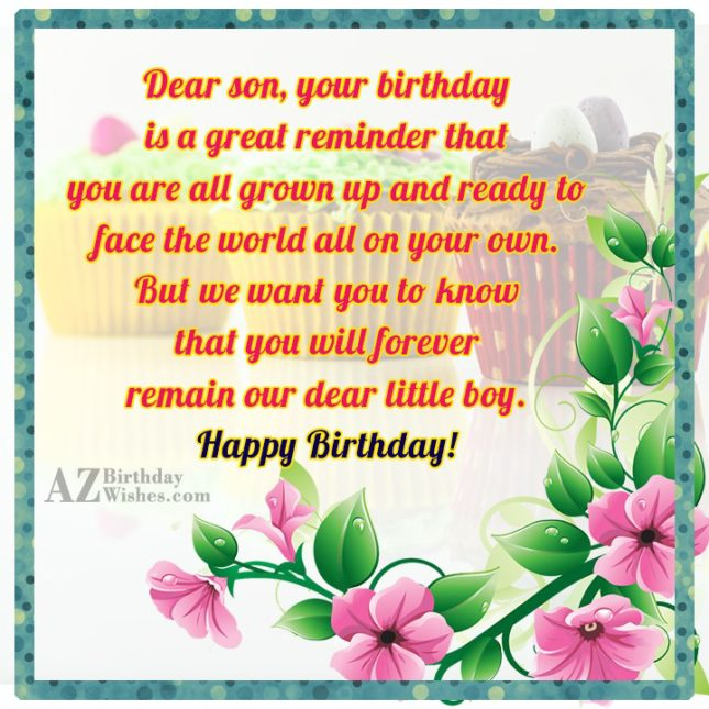 Dear son, your birthday is a great… - AZBirthdayWishes.com