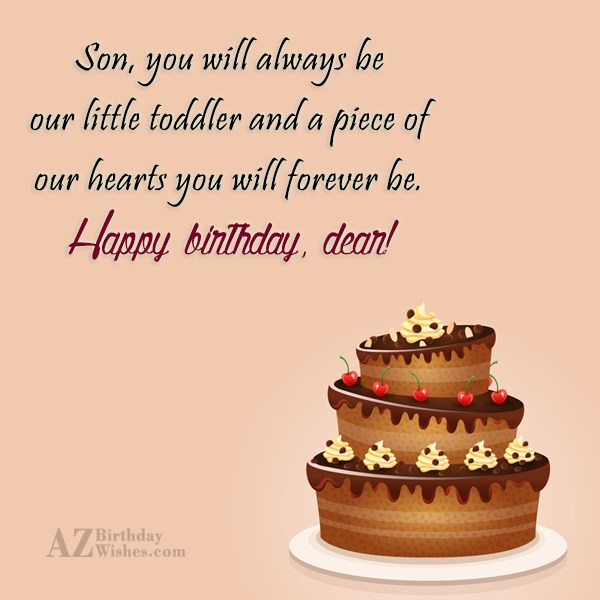 Son, you will always be our little… - AZBirthdayWishes.com