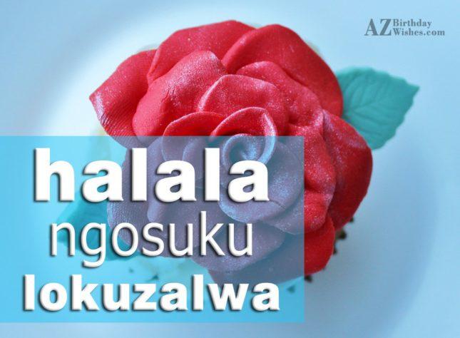 Happy Birthday Quotes In Zulu ~ Birthday wishes in zulu