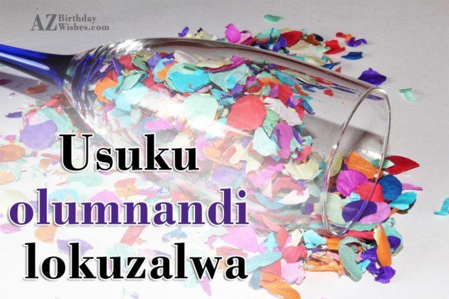 Happy Birthday Quotes In Zulu ~ Azbirthdaywishes g