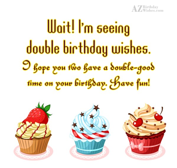 Birthday Wishes For Twins