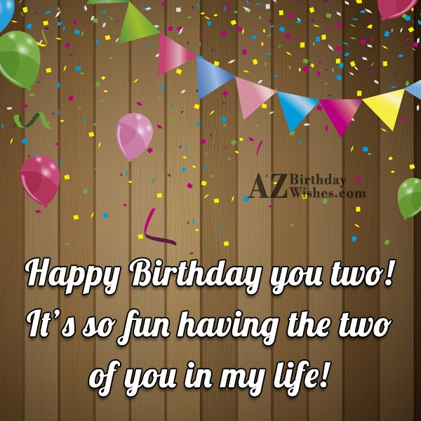 Birthday wishes for twins m4hsunfo Choice Image