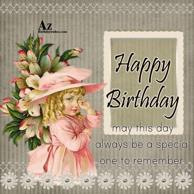 Happy birthday - AZBirthdayWishes.com