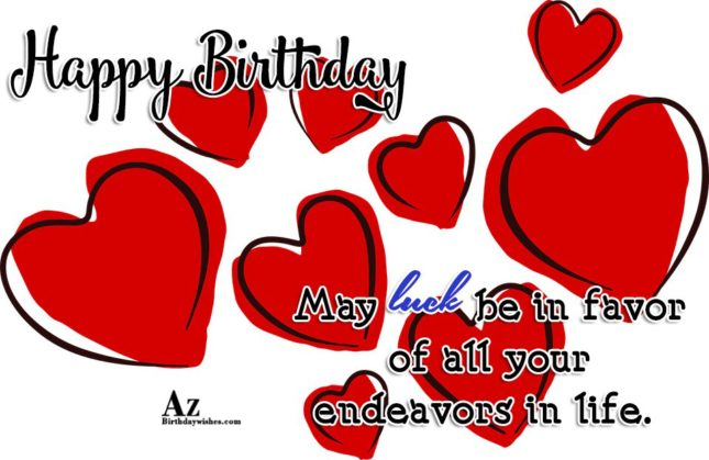 Happy birthday may luck be in favor of all your - AZBirthdayWishes.com