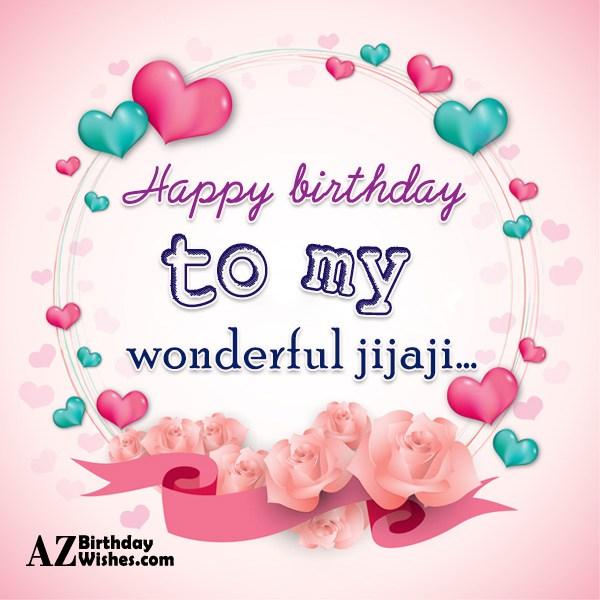 Happy Birthday To My Wonderful Jijaji