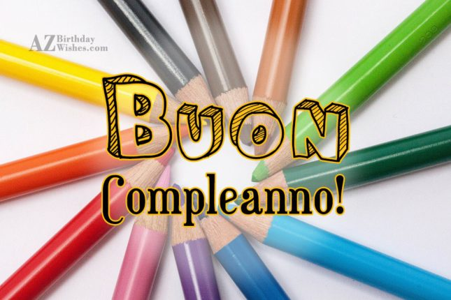 buon compleanno! - AZBirthdayWishes.com