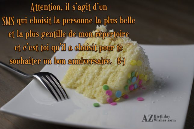 Attention, il s'agit d'un SMS qui choisit la personne la plus belle et la - AZBirthdayWishes.com