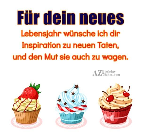 Für dein neues Lebensjahr wünsche ich dir Inspiration zu