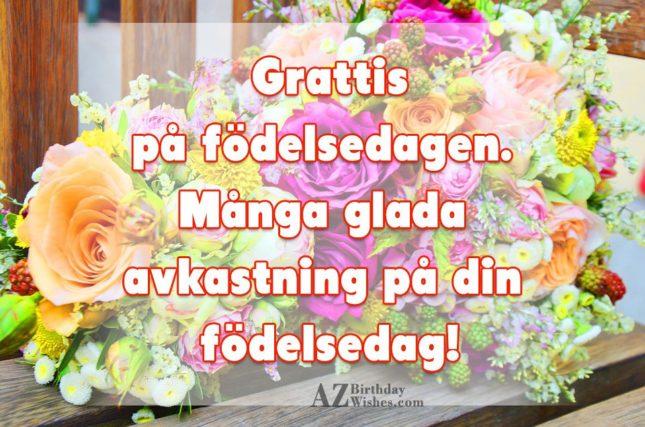 grattis på födelsedagen önskningar Birthday Wishes In Swedish   Page 2 grattis på födelsedagen önskningar