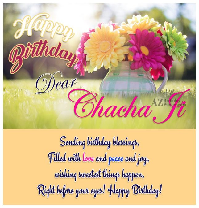 Happy Birthday  Dear Chacha ji sending birthday blessings filled with love - AZBirthdayWishes.com