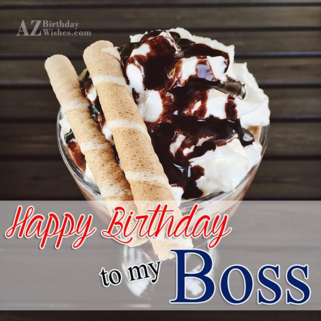 We are lucky to have an amazing boss who is such a perfect mentor and a great friend - AZBirthdayWishes.com