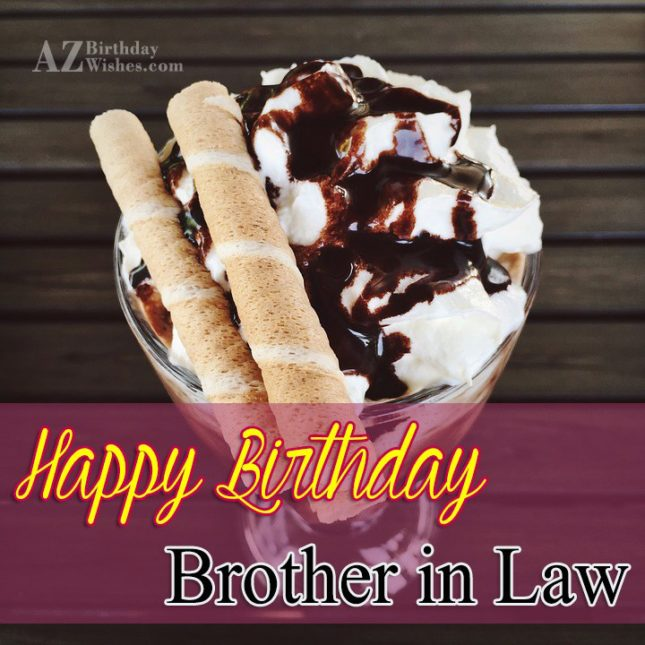 Brother in law wish you a very happy birthday - AZBirthdayWishes.com