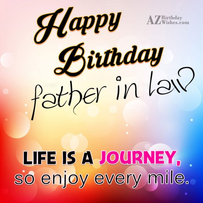 Happy birthday to the best father in law - AZBirthdayWishes.com