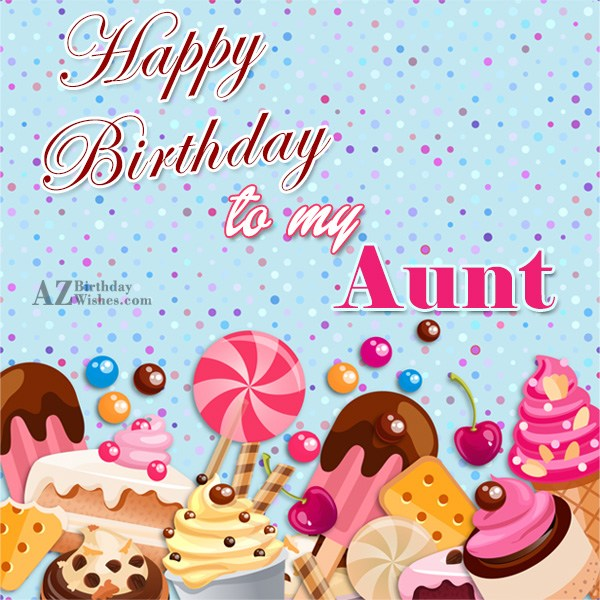 It's a special day for you  my aunt  happy birthday - AZBirthdayWishes.com