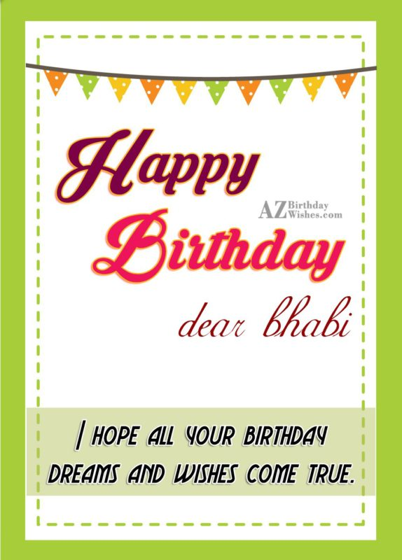 I hope all your birthday wishes and dreams come true - AZBirthdayWishes.com