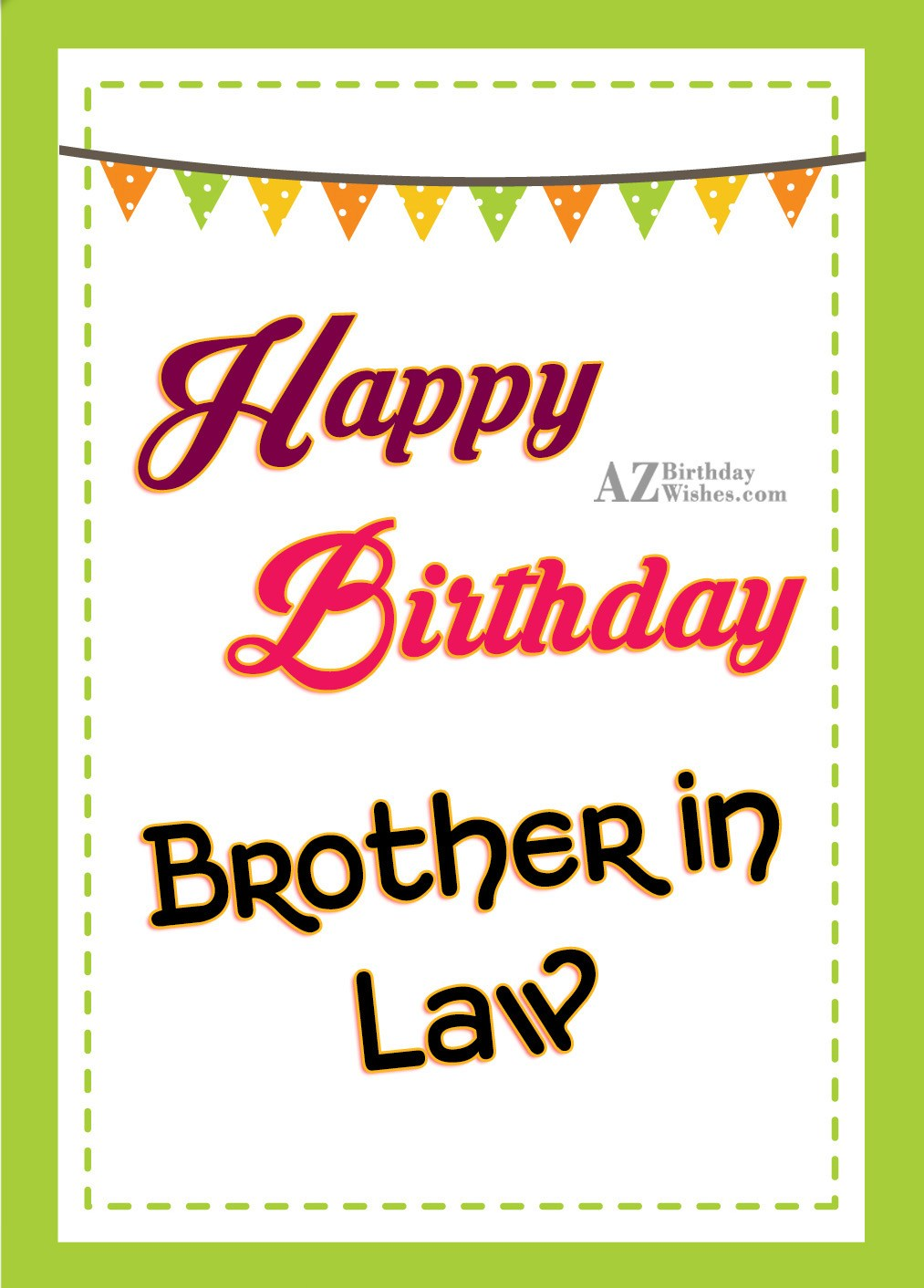I Wish You A Very Happy Birthday My Dear Brother In Law