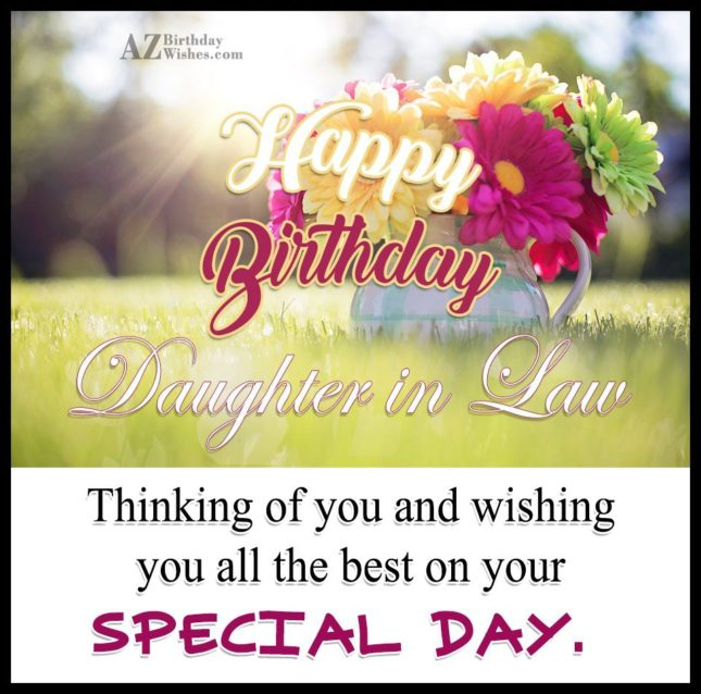 Thinking of you and wishing you all  the best on your special day - AZBirthdayWishes.com