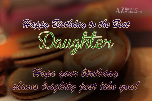 Happy Birthday  to the best Daughter - AZBirthdayWishes.com