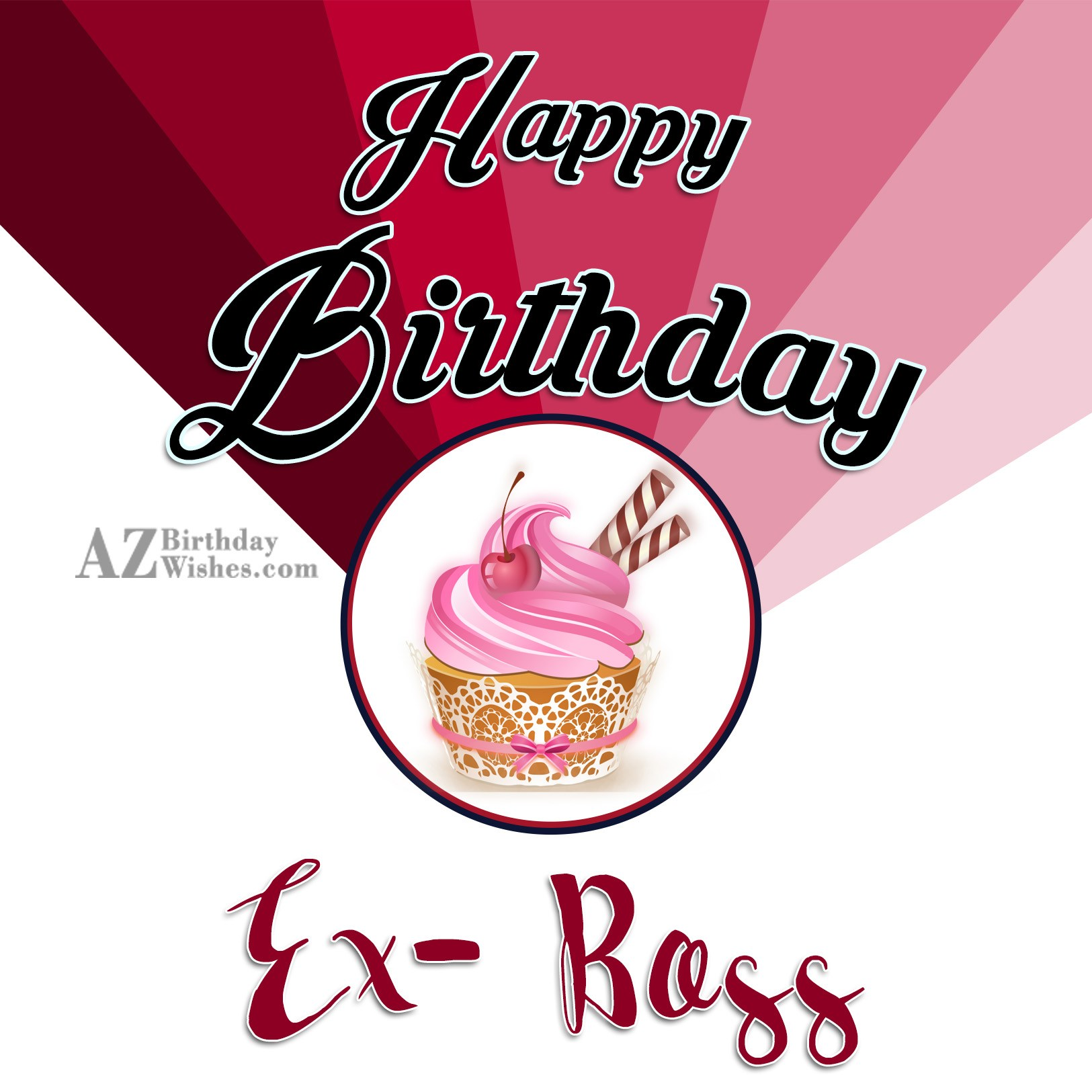 Birthday Wishes For Ex Boss Happy Birthday Wishes To Ex