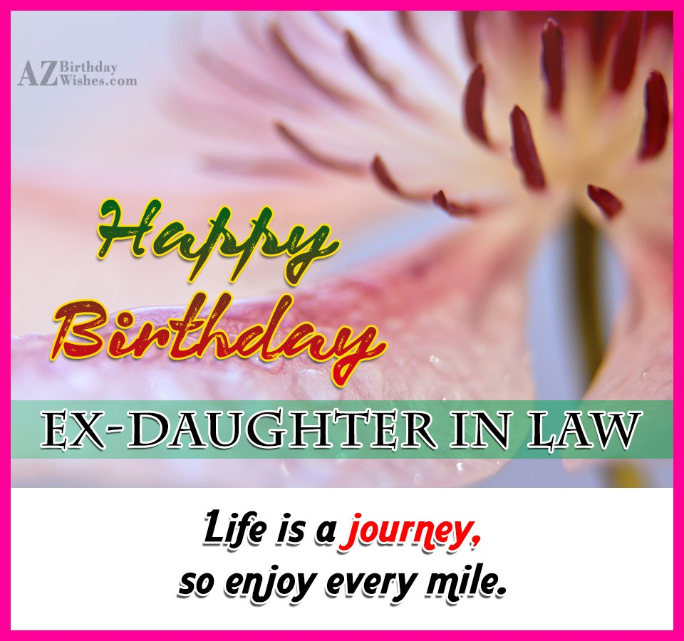 Birthday Wishes For Ex Daughter-In-Law