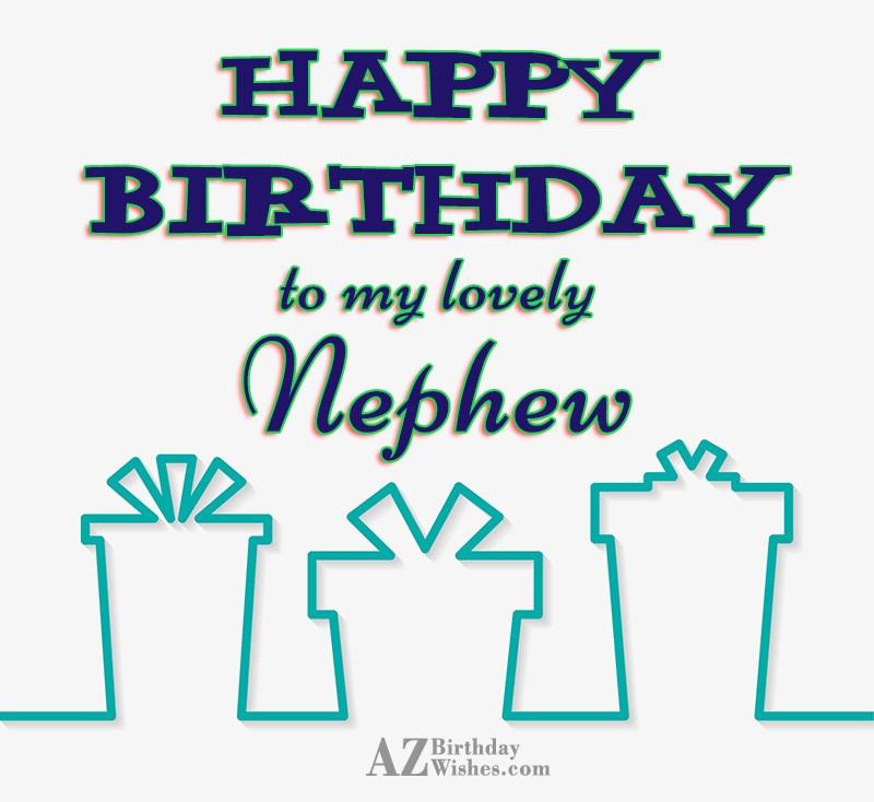 Happy Birthday To My Lovely Nephew