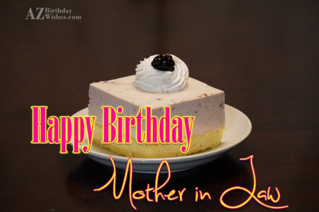 Happy birthday mother in law - AZBirthdayWishes.com