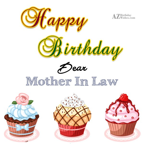 Happy birthday to my dear mother in law - AZBirthdayWishes.com