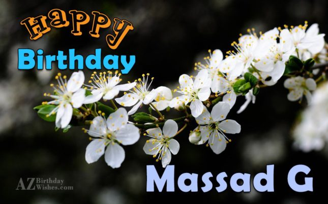 Happy birthday my loving massad g - AZBirthdayWishes.com