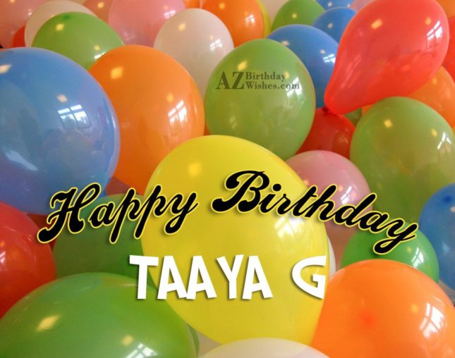 Happy birthday to my dear taaya g - AZBirthdayWishes.com