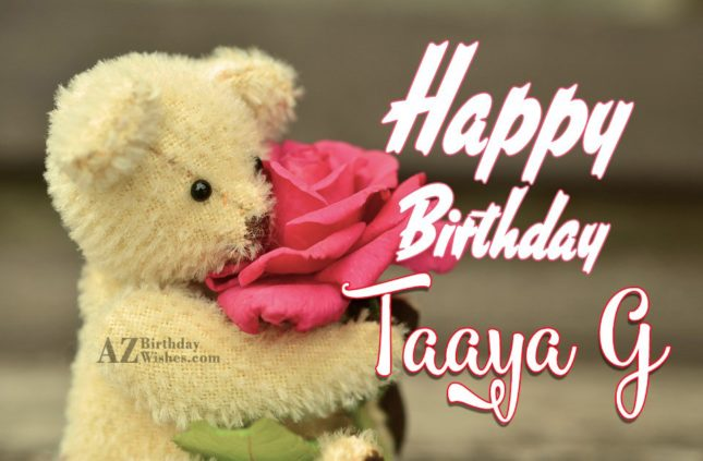Happy birthday to my favorite taaya g - AZBirthdayWishes.com