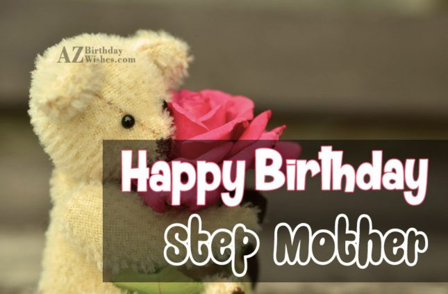 Happy birthday to my dear step mother - AZBirthdayWishes.com
