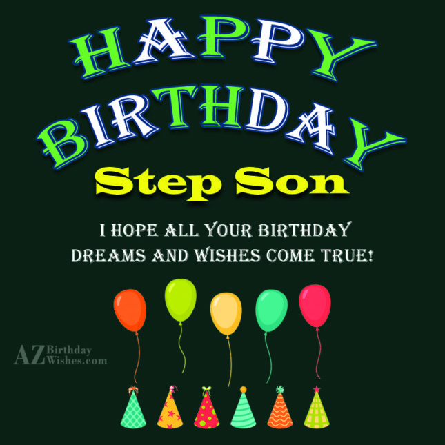 Birthday Wishes For Step-Son
